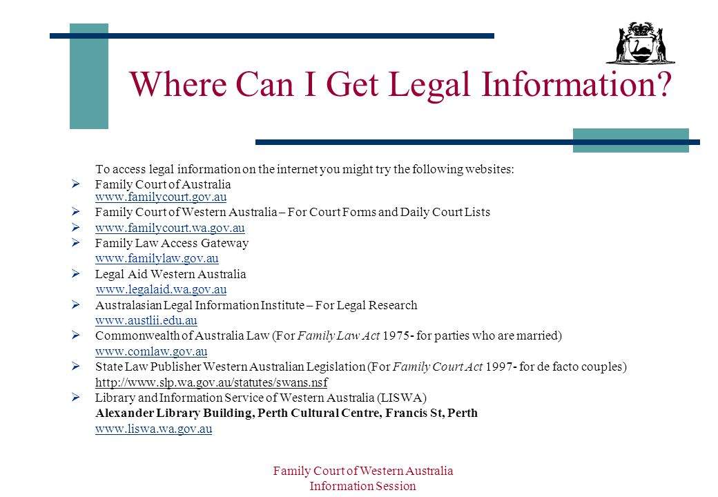 Family Court of Western Australia Information Session Where Can I Get Legal Information.