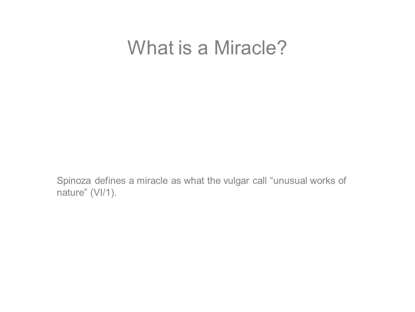 What is a Miracle.