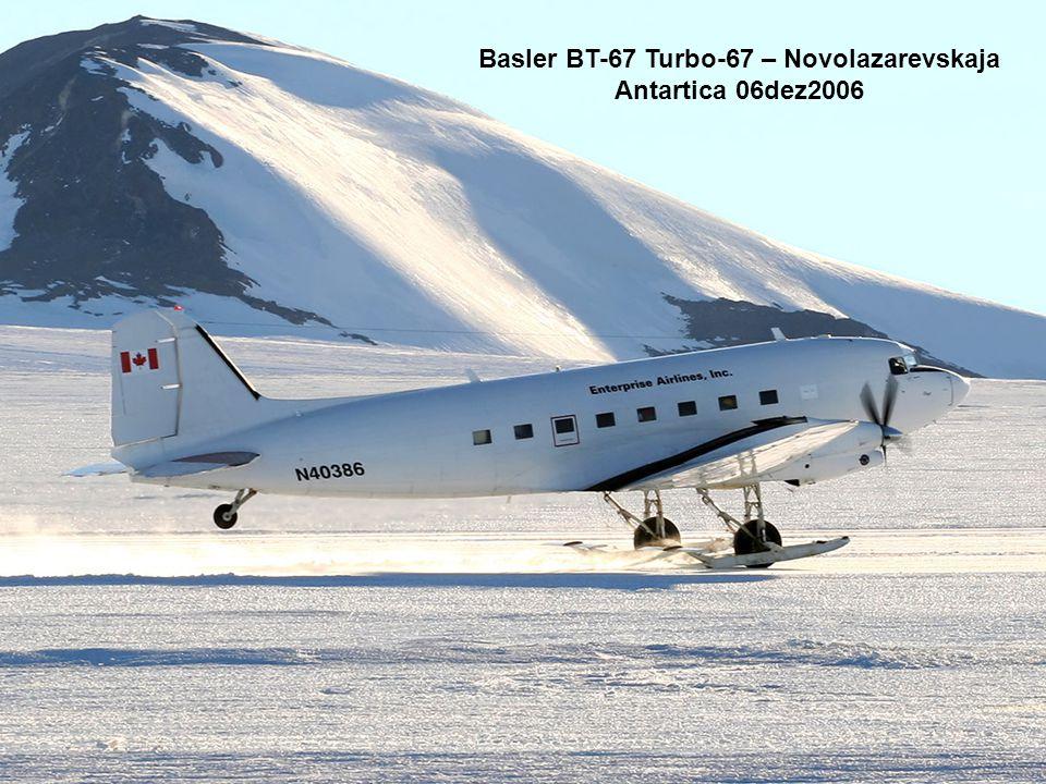 Basler BT-67 Turbo-67 – Novolazarevskaja Antartica 06dez2006