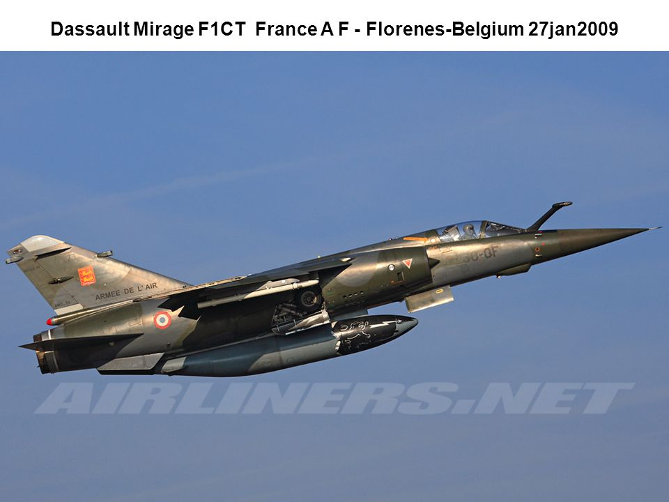 Dassault Mirage F1CT France A F - Florenes-Belgium 27jan2009
