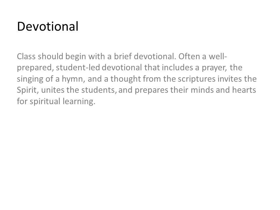 Devotional Announcements: Hymn: Prayer: Spiritual Thought:
