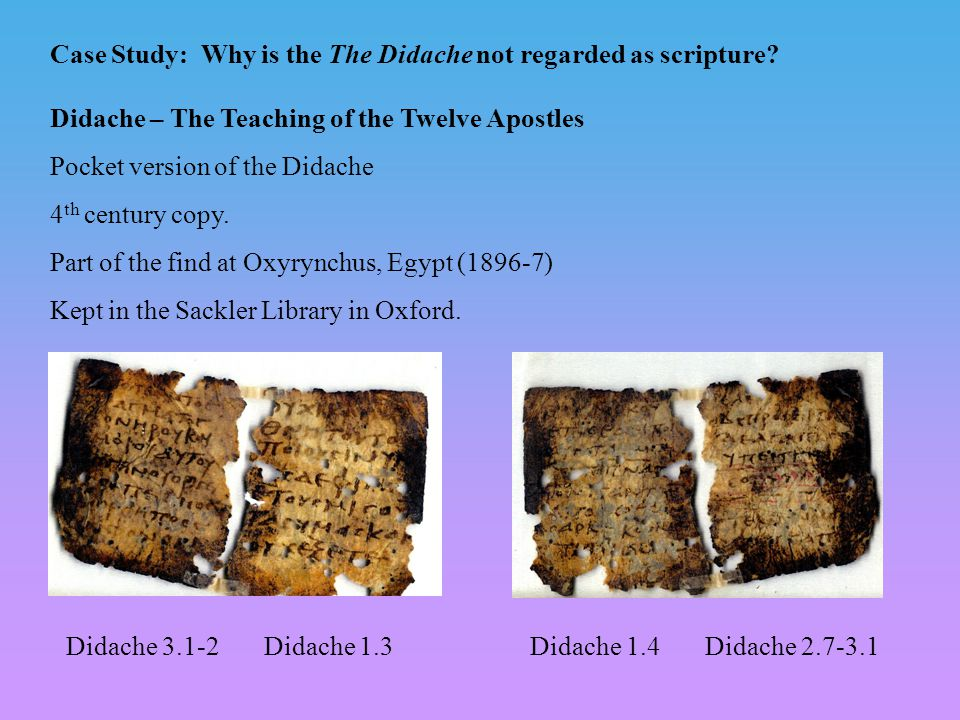 Didache – The Teaching of the Twelve Apostles Pocket version of the Didache 4 th century copy.