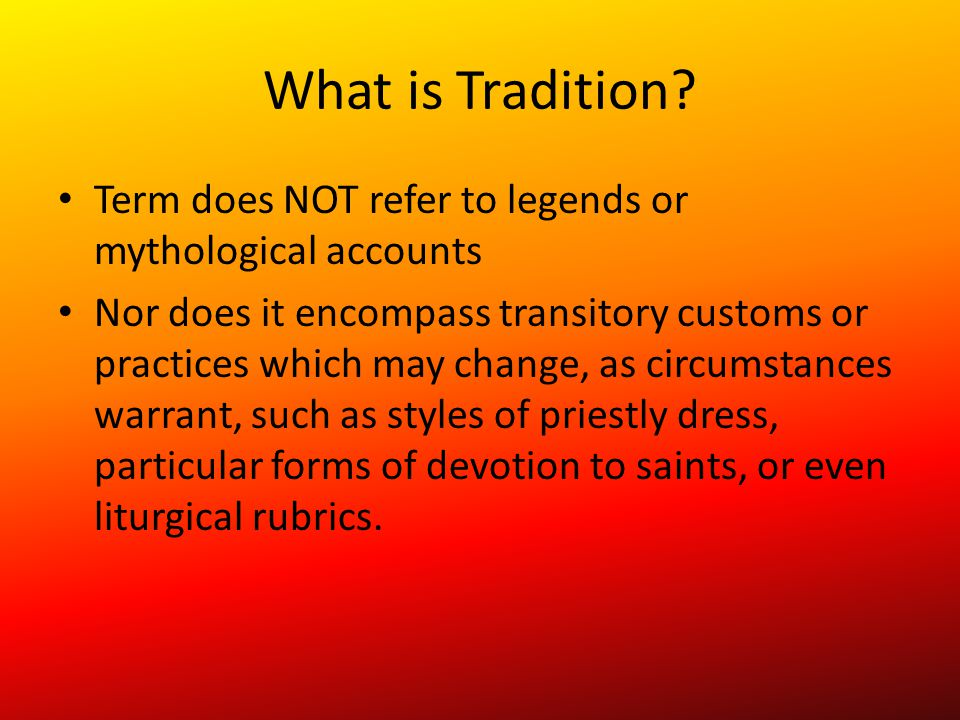 What is Tradition.