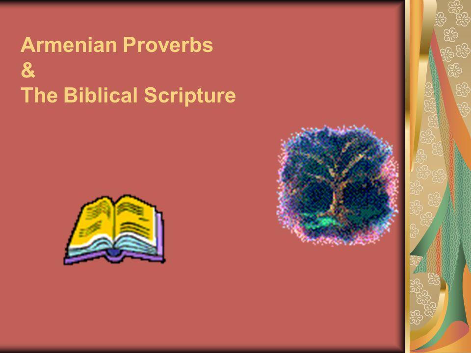 Armenian Proverbs & The Biblical Scripture