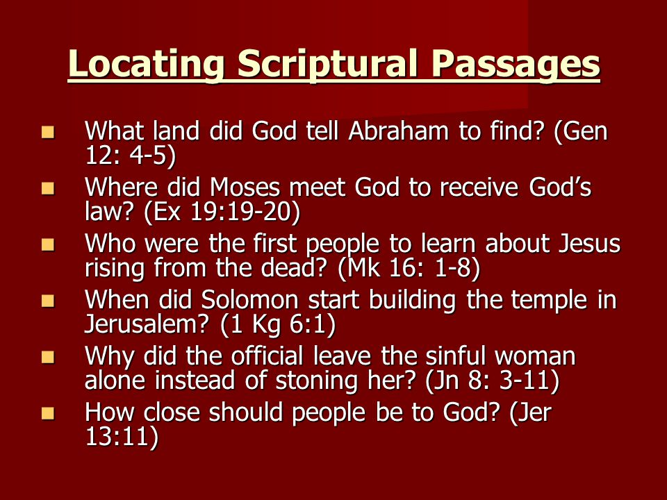 Locating Scriptural Passages What land did God tell Abraham to find.