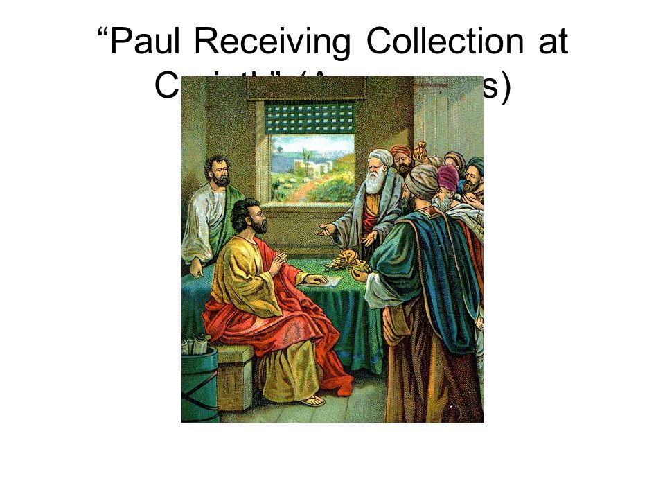 """""""Paul Receiving Collection at Corinth"""" (Anonymous)"""