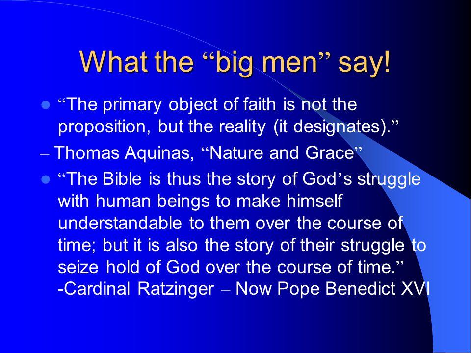 What the big men say.