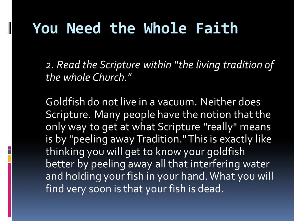 You Need the Whole Faith 2.