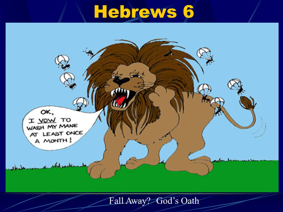 Hebrews 6 Fall Away God's Oath