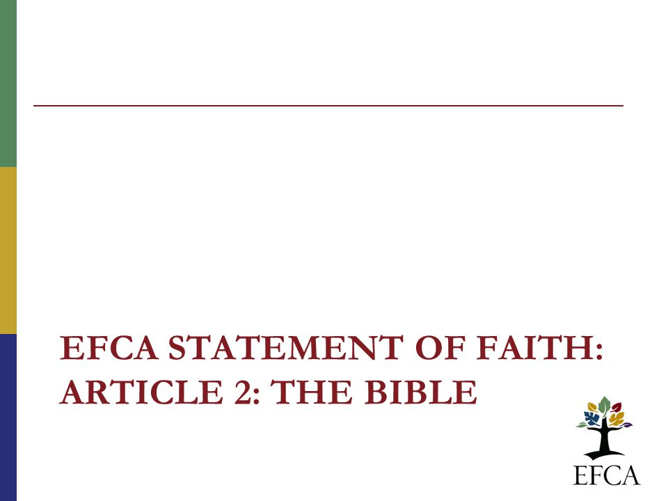 EFCA STATEMENT OF FAITH: ARTICLE 2: THE BIBLE