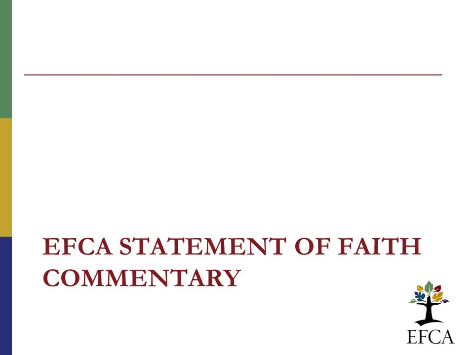 EFCA STATEMENT OF FAITH COMMENTARY