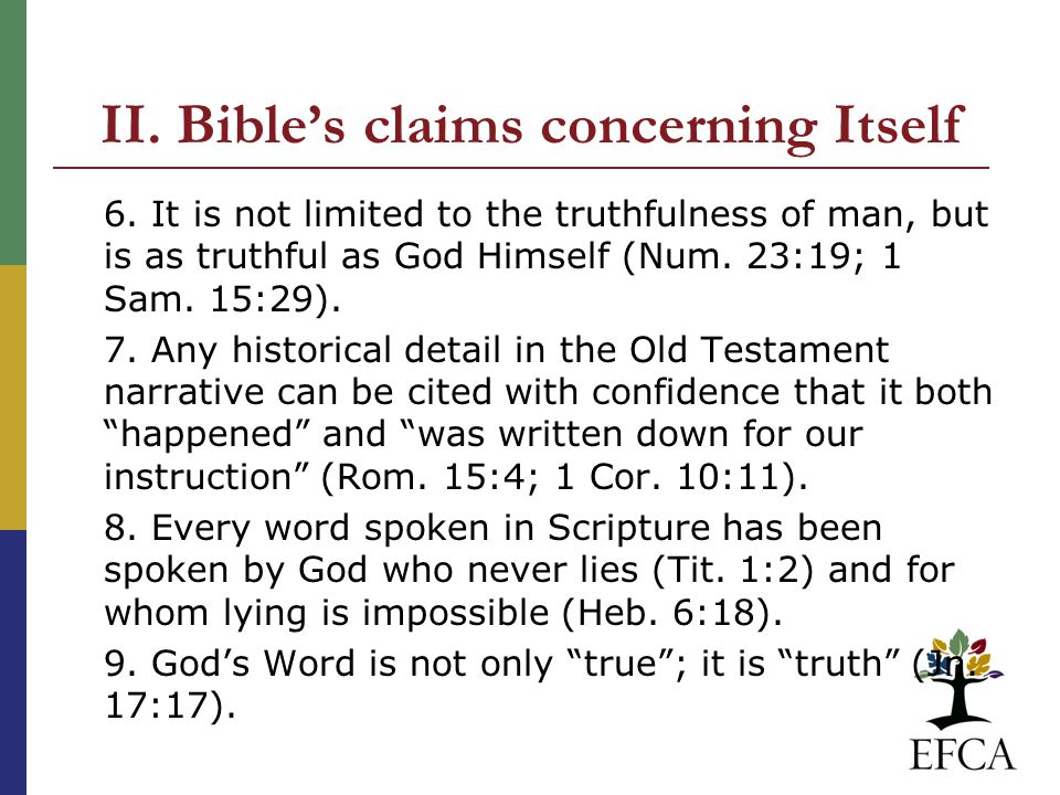 II. Bible's claims concerning Itself 6.