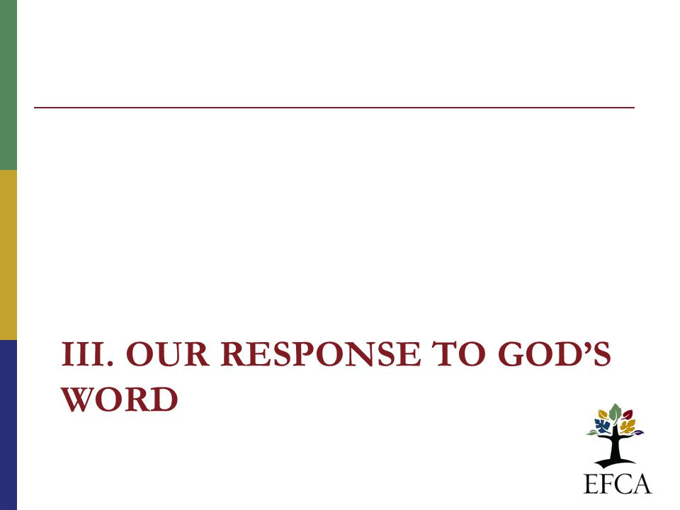 III. OUR RESPONSE TO GOD'S WORD