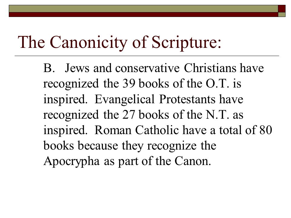 The Canonicity of Scripture It is not the antiquity, authenticity, or religious community that makes a book canonical or authoritative.