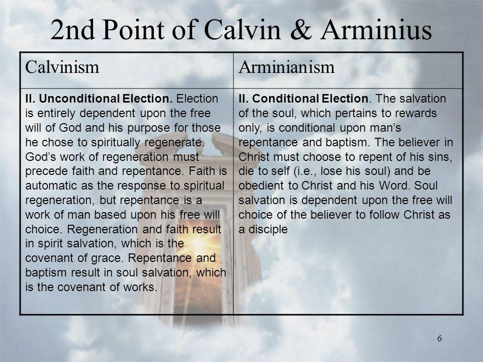 6 2nd Point of Calvin & Arminius CalvinismArminianism II.
