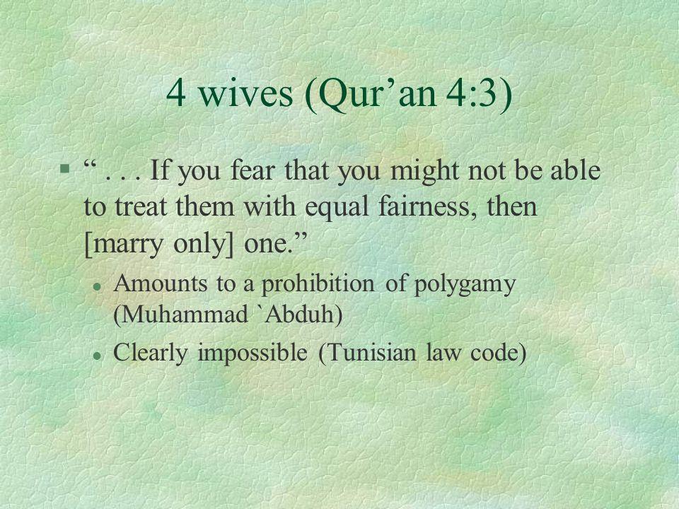 4 wives (Qur'an 4:3) § ...