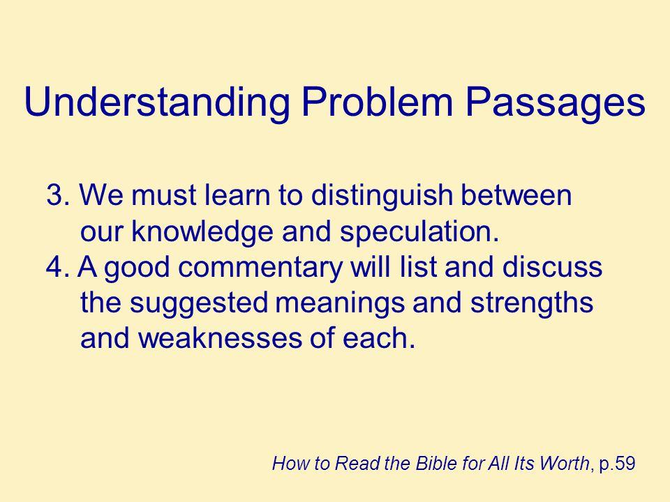 Understanding Problem Passages 3.