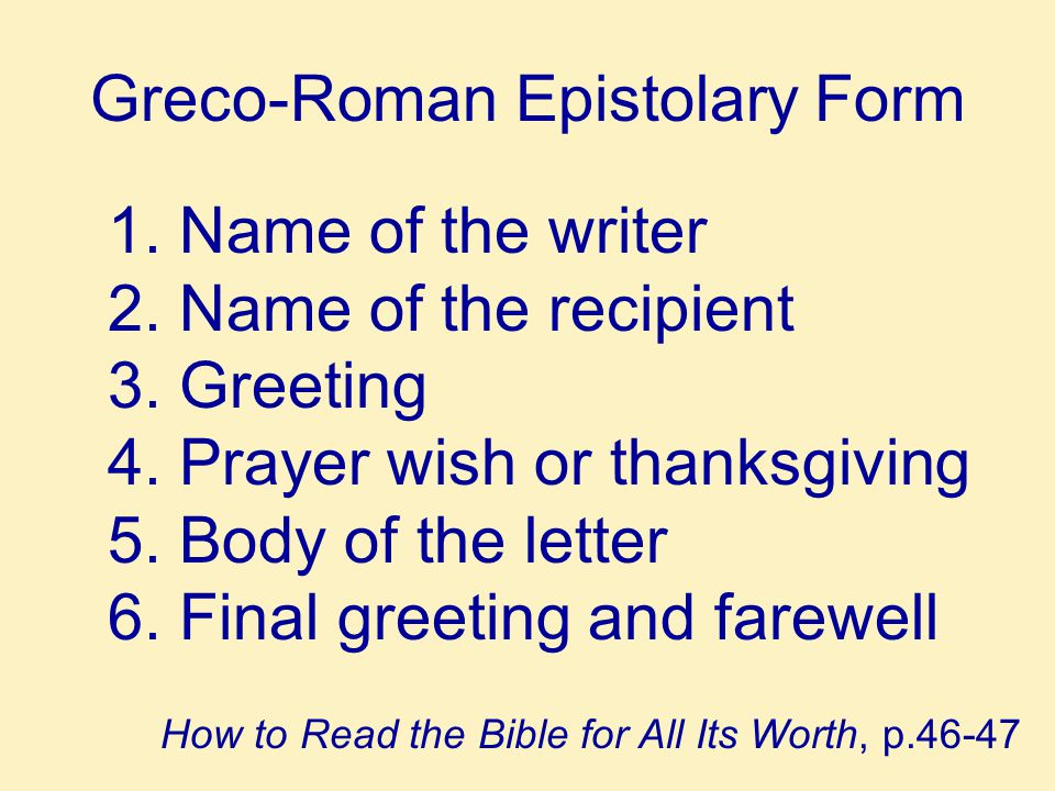 General Characteristics of The New Testament Letters 1.