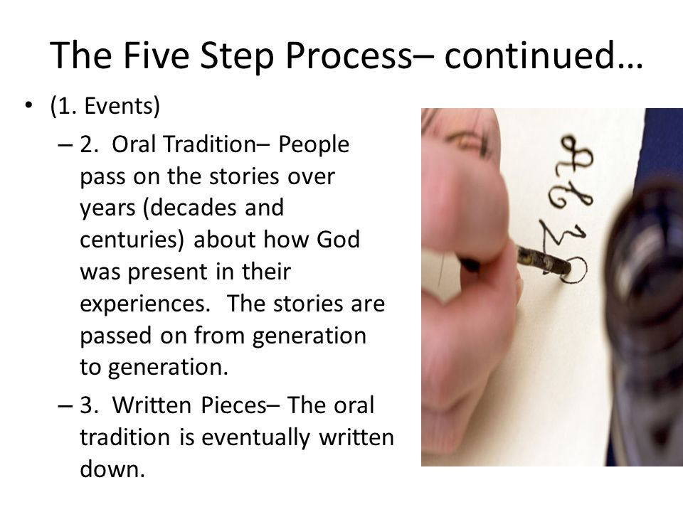 The Five Step Process– continued… (1. Events) – 2.