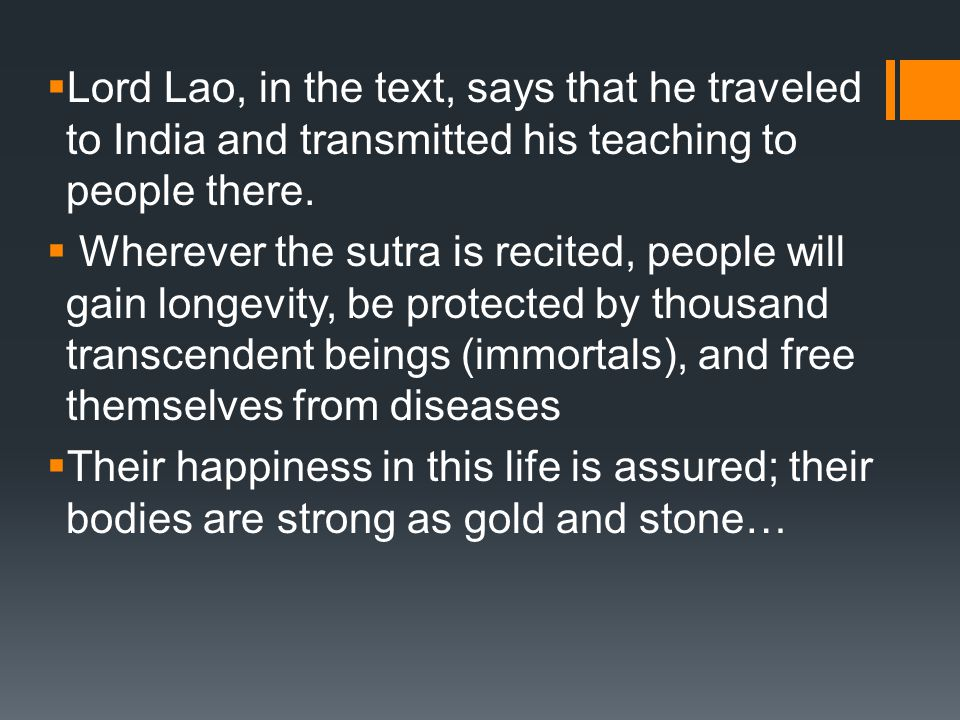  Lord Lao, in the text, says that he traveled to India and transmitted his teaching to people there.