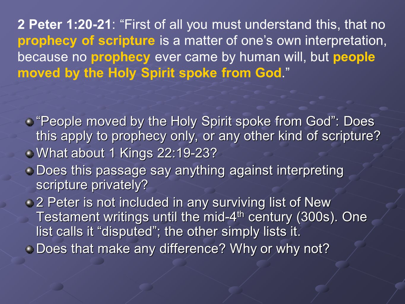 """People moved by the Holy Spirit spoke from God"": Does this apply to prophecy only, or any other kind of scripture? What about 1 Kings 22:19-23? Does"