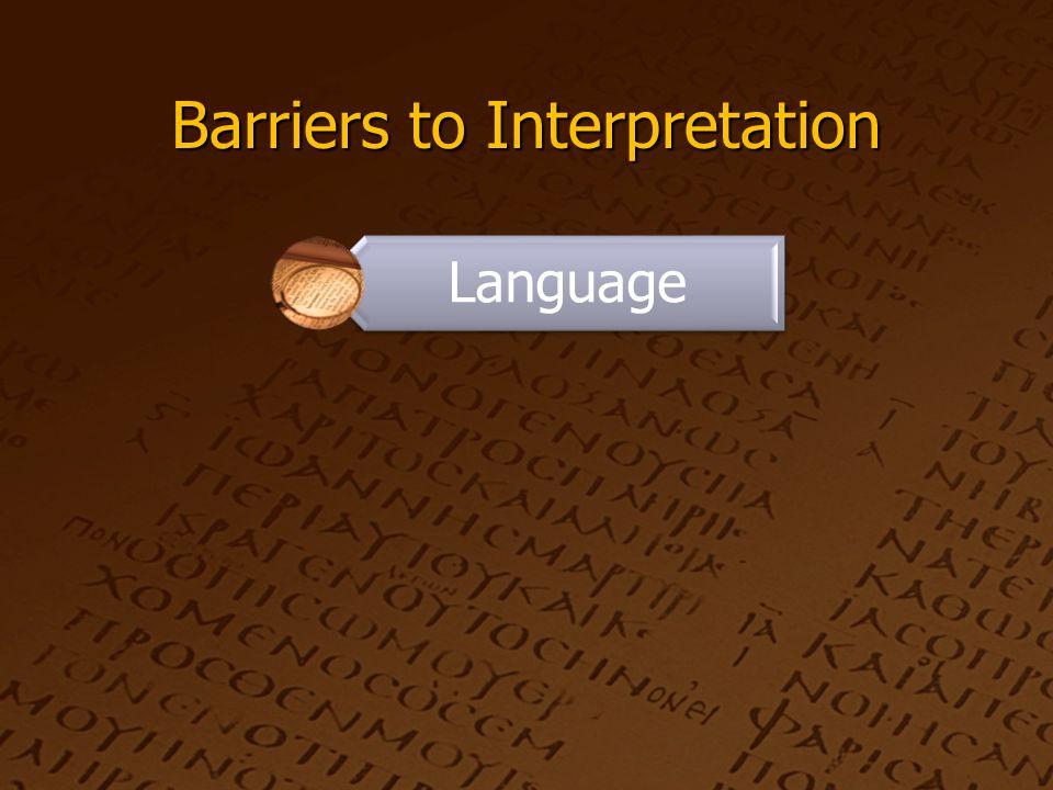 Barriers to Interpretation Language