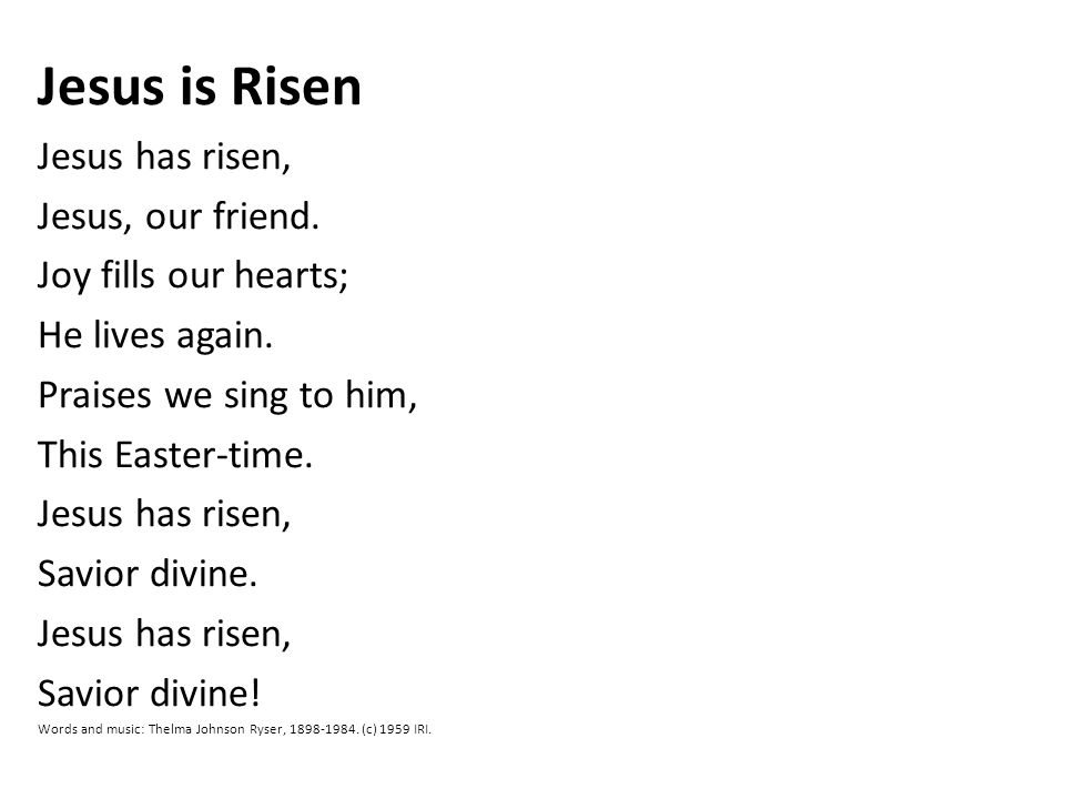 Let's sing the Song Jesus has Risen