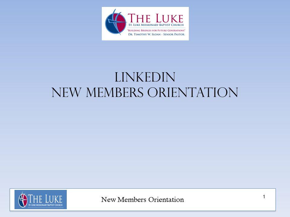 New Members Orientation Linkedin new members orientation 1