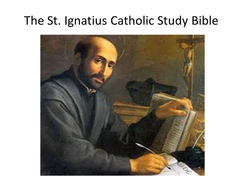 The St. Ignatius Catholic Study Bible
