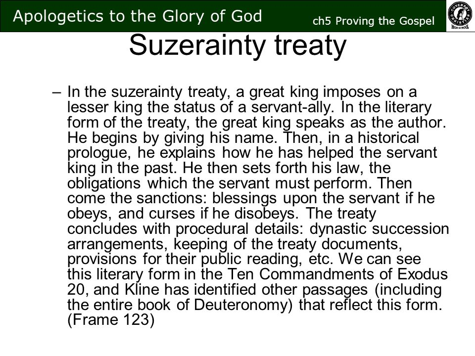 Suzerainty treaty –I–In the suzerainty treaty, a great king imposes on a lesser king the status of a servant-ally.