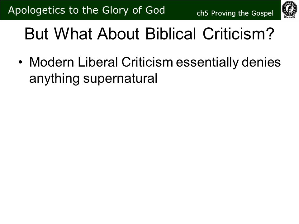 But What About Biblical Criticism.