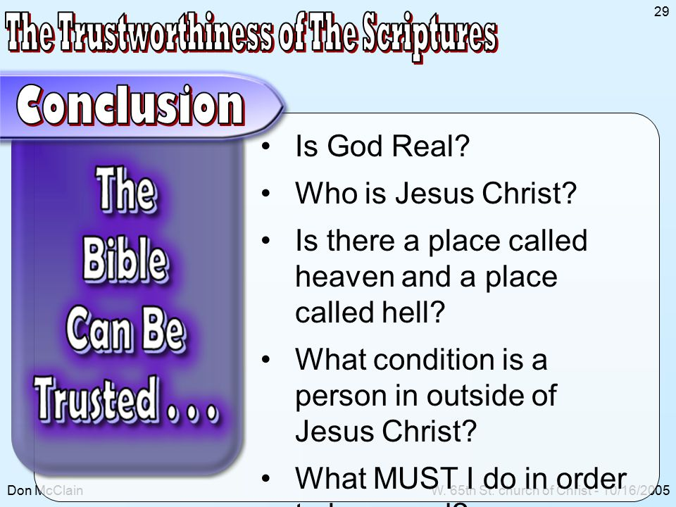 Don McClainW. 65th St. church of Christ - 10/16/2005 29 Is God Real.