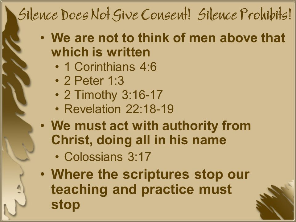 Silence Does Not Give Consent. Silence Prohibits.