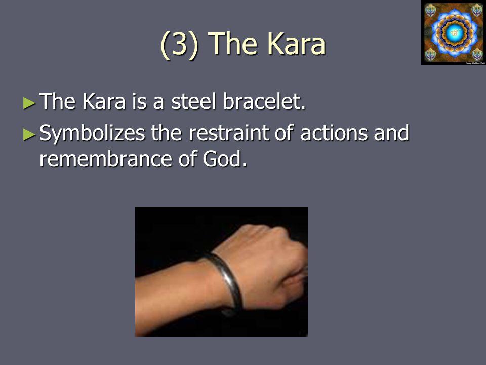 (3) The Kara ► The Kara is a steel bracelet.