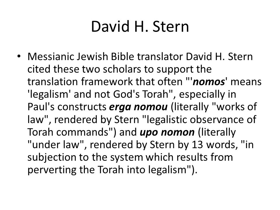 David H. Stern Messianic Jewish Bible translator David H.