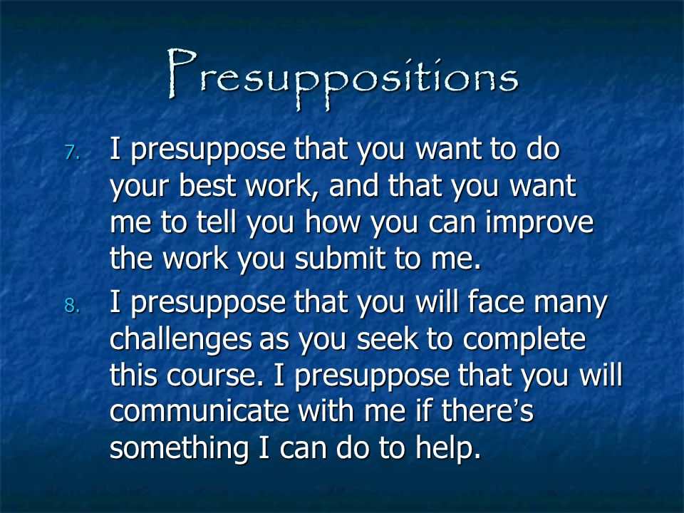 Presuppositions 8.