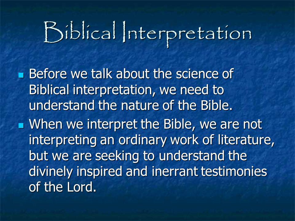 Biblical Interpretation Example Passages- 1 John 2:15-17 (look for world) 1 John 2:15-17 (look for world) 2 Corinthians 1:3-7 (look for comfort) 2 Corinthians 1:3-7 (look for comfort) John 15:1-10 (look for remain) John 15:1-10 (look for remain) Matthew 6:1-18 (look for Father) Matthew 6:1-18 (look for Father)
