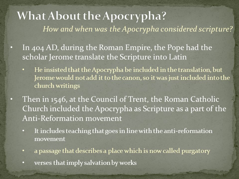 How and when was the Apocrypha considered scripture.
