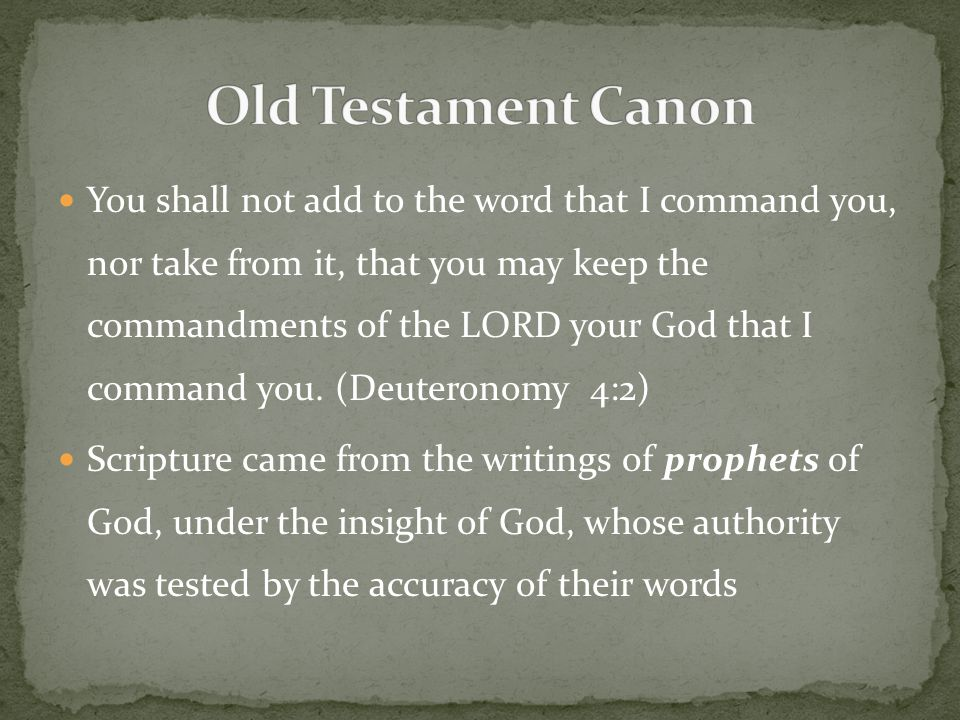 You shall not add to the word that I command you, nor take from it, that you may keep the commandments of the LORD your God that I command you.