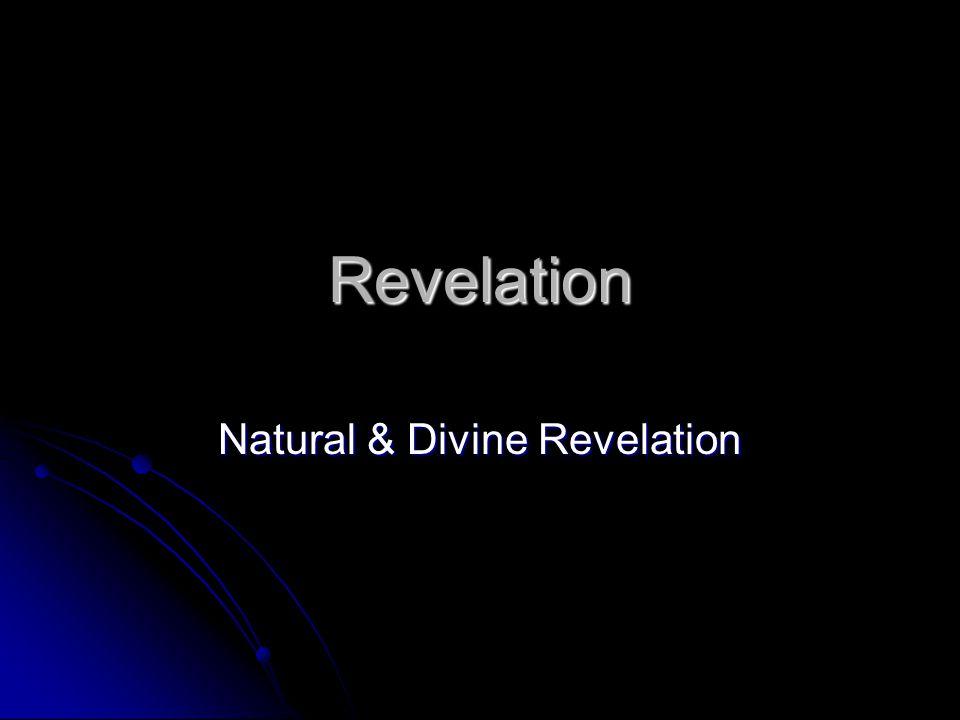 Revelation Natural & Divine Revelation