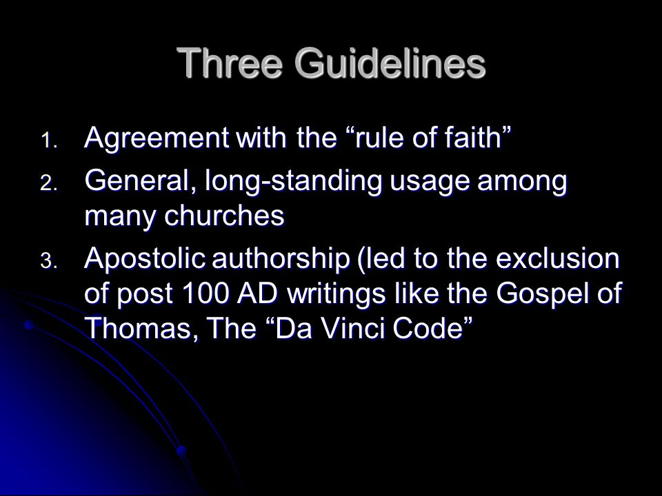 Three Guidelines 1. Agreement with the rule of faith 2.