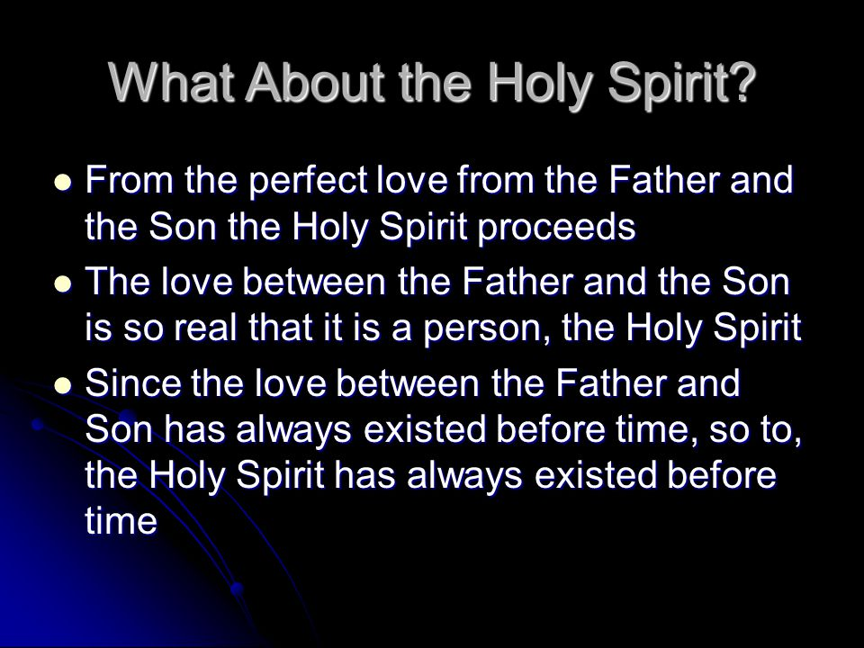 What About the Holy Spirit.