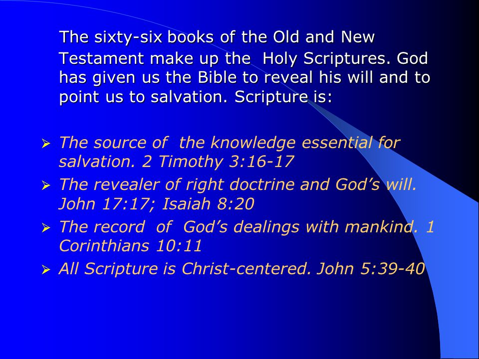 The Bible is God's inspired and infallible message to humanity and must be studied with his guidance.