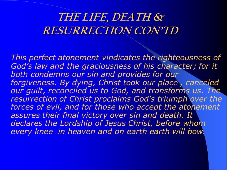 This perfect atonement vindicates the righteousness of God's law and the graciousness of his character; for it both condemns our sin and provides for