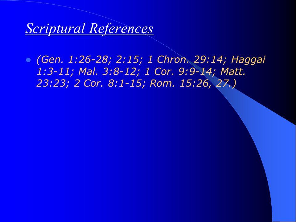 Scriptural References (Gen. 1:26-28; 2:15; 1 Chron.