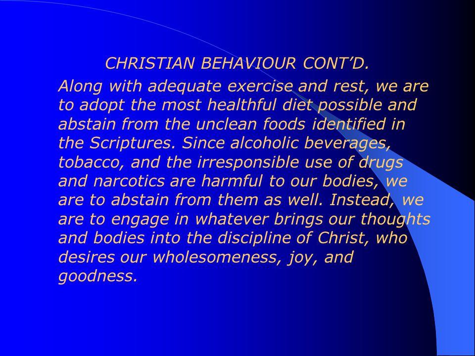 CHRISTIAN BEHAVIOUR CONT'D.