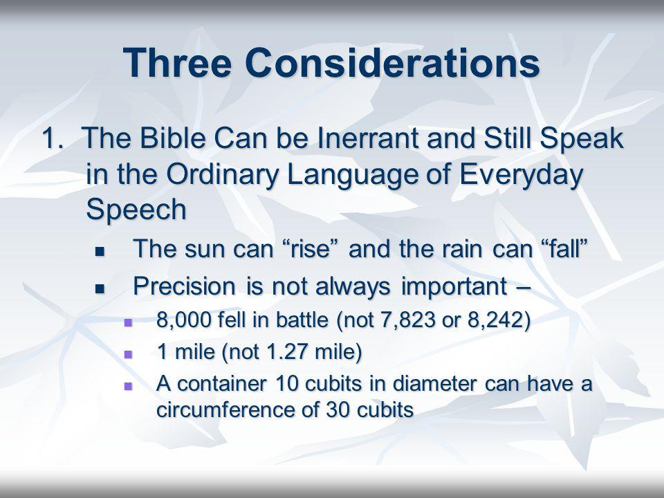 Three Considerations 1.