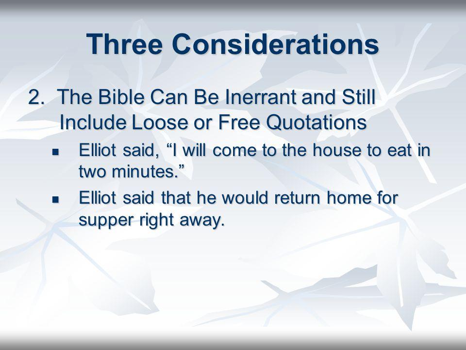 Three Considerations 2.