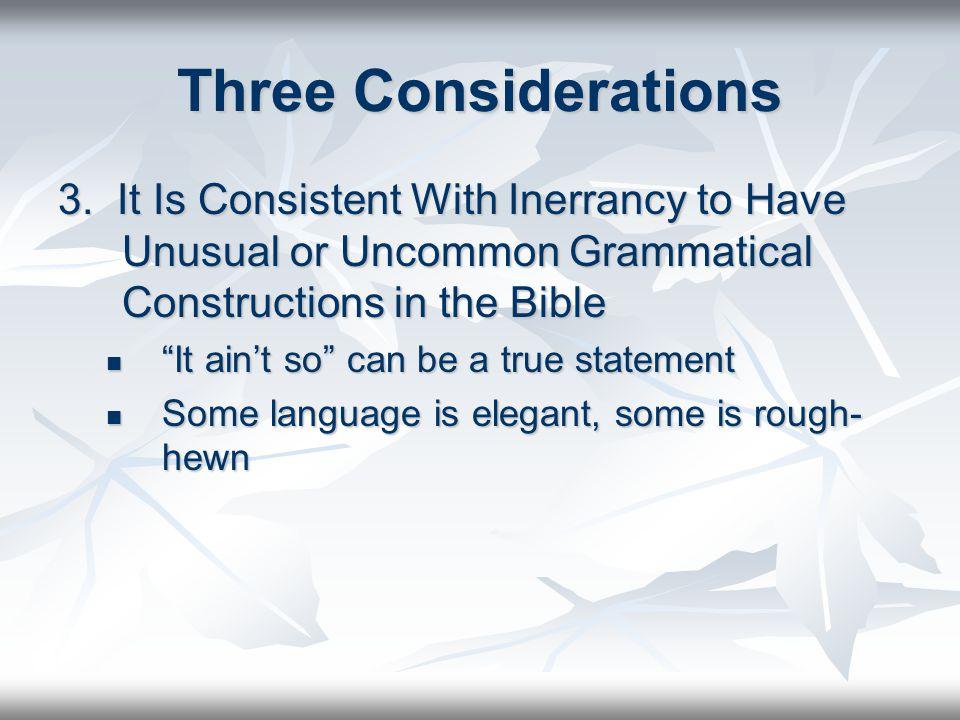 Three Considerations 3.
