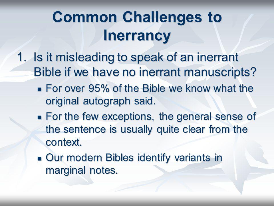 Common Challenges to Inerrancy 1.